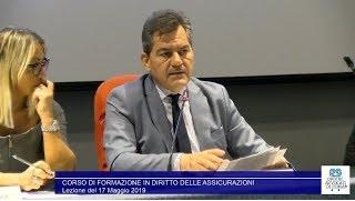 Miniatura del video: CORSO DI FORMAZIONE IN #DIRITTO #ASSICURATIVO - PRIMA LEZIONE (Roma, 17.05.2019)