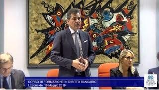 Miniatura del video: CORSO DI FORMAZIONE IN #DIRITTO #BANCARIO - PRIMA LEZIONE (Roma, 16.05.2019)