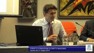 Miniatura del video: CORSO DI ALTA FORMAZIONE IN #DIRITTO #BANCARIO - TERZA LEZIONE (Roma, 31.05.2019)