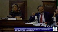 Miniatura del video: CORSO DI FORMAZIONE RESPOMSABILITà MEDICA E DELLE PROFESSIONI SANITARIE - SECONDA LEZIONE (Roma, 22.10.2019)