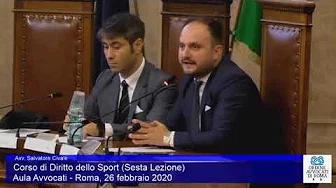 Miniatura del video: CORSO DI FORMAZIONE IN DIRITTO SPORTIVO - SESTA LEZIONE (Roma, 26.02.2020)
