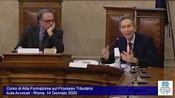 Miniatura del video: CORSO DI ALTA FORMAZIONE SUL PROCESSO TRIBUTARIO - SESTA LEZIONE (Roma, 14.01.2020)